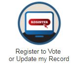 Image of monitor saying'register' Text embedded saying 'Register to Vote or Update my Record'